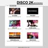 DISCO 2K