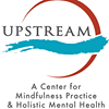 Upstream: A Center for Mindfulness Practice