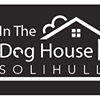 In The Dog House Solihull DOG HOTEL
