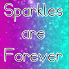 Sparkles are Forever