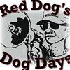 Red Dog's Dog Days
