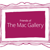 The Mac Gallery in association with Friends of The Mac Gallery