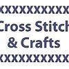 Cross Stitch & Crafts