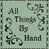 All Things By Hand