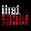 Thatspace