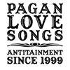 Pagan Love Songs