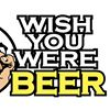 Wish You Were Beer-Campus No. 805
