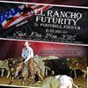 El Rancho Futurity & Foothill Fiesta
