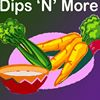 Dips 'N' More