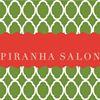 Piranha Salon