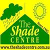 The Shade Centre (Shadecloth, Gazebos, Shade Cloth Sails, Blinds & More)