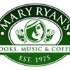 Mary Ryan's  ~ Books, Music & Coffee ~