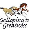 Galloping To Greatness