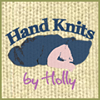 Hand knits by Holly
