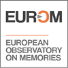 EUROM. European Observatory on Memories