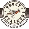 Trout Stalkers - Outfitter & Fly Shop