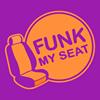 Funk my seat