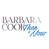 Barbara Cook: Then and Now