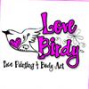 ' Love Birdy' Face Painting & Body Art