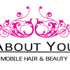 About You Mobile Hair and Beauty