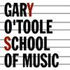 Gary O'Toole School of Music