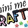 Mini Me Craftz