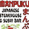 Manpuku Japanese Steakhouse, Sushi, Phở & Bubble Tea