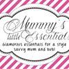 Mummy's Little Essentials