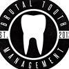 Brutal Tooth Management