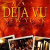 Deja Vu New York