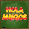 Hola Amigos- Hiszpański