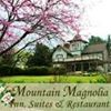 Mountain Magnolia Inn, Suites & Restaurant