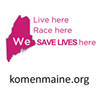 Maine Affiliate Susan G. Komen for the Cure
