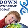 Down Syndrome Today Magazine