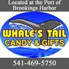 Whale's Tail Candy & Gifts - Brookings Harbor Oregon