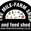 The Mile - Farm Shop & Feed Shed