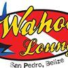 Wahoo's Lounge Belize
