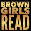 Brown Girls Read  Book Club