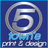 Five Towns Print and Design