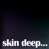 Skin Deep -  Professional Hair and Beauty Salon