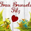 Frau Brunsels Filz