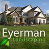 Eyerman Landscaping