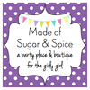 Made of Sugar and Spice Parties