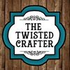 The Twisted Crafter