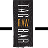 TAG | RAW BAR