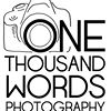 One Thousand Words Photography