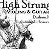 High Strung Violins and Guitars