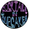 Cocktails In Cupcakes
