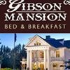 Gibson Mansion Bed and Breakfast
