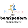 RM & Born 2 Perform Productions
